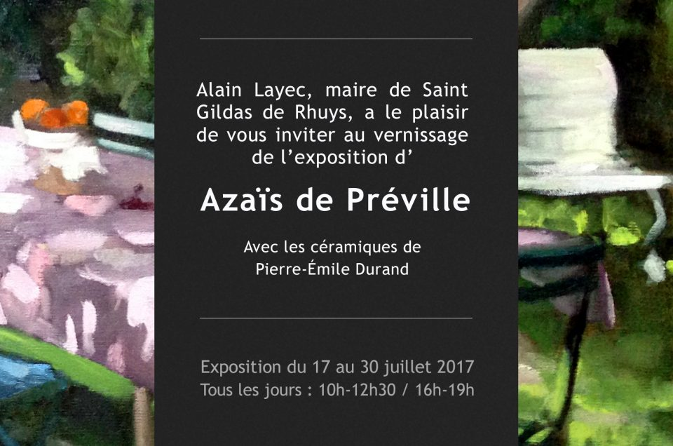 Exposition: 17 au 30 juillet 2017